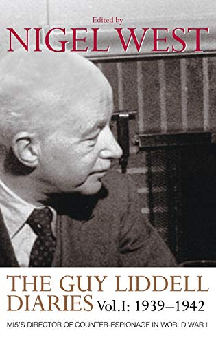 9780415352130: The Guy Liddell Diaries, Volume I: 1939-1942: MI5's Director of Counter-Espionage in World War II: 1939-1942 v. 1