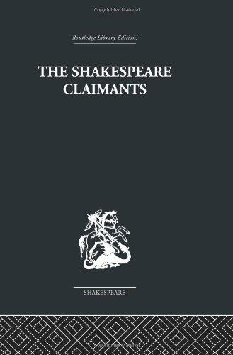 9780415352901: The Shakespeare Claimants: A Critical Survey of the Four Principal Theories concerning the Authorship of the Shakespearean Plays