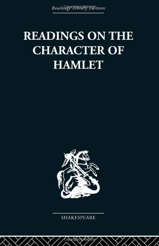 9780415353090: Readings on the Character of Hamlet: compiled from over three hundred sources.: Volume 21