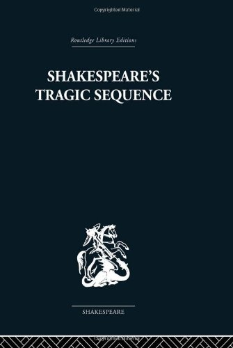 9780415353250: Shakespeare's Tragic Sequence