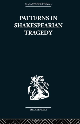 9780415353267: Patterns in Shakespearian Tragedy
