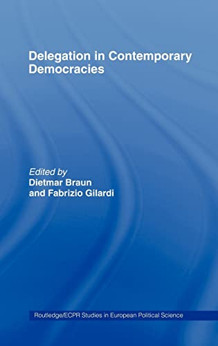 9780415353434: Delegation in Contemporary Democracies (Routledge/ECPR Studies in European Political Science)