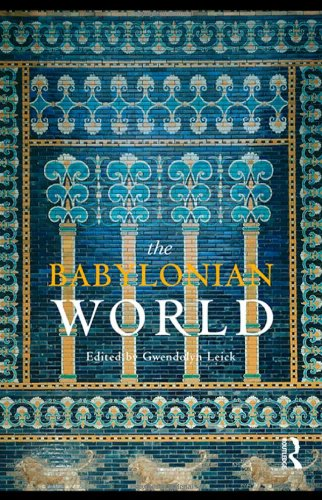 9780415353465: The Babylonian World (Routledge Worlds) (Volume 1)