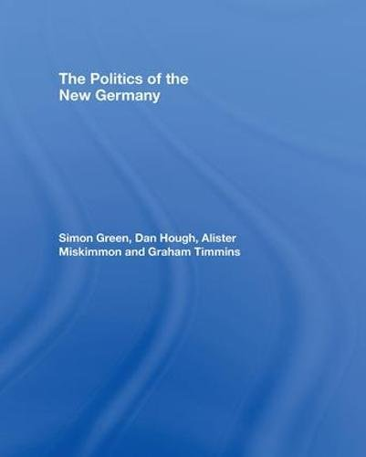 9780415353656: The Politics of the New Germany