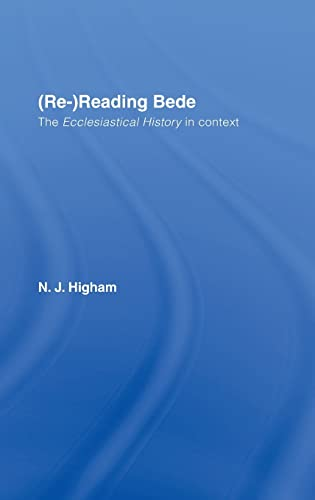 9780415353670: (Re-)Reading Bede: The Ecclesiastical History in Context