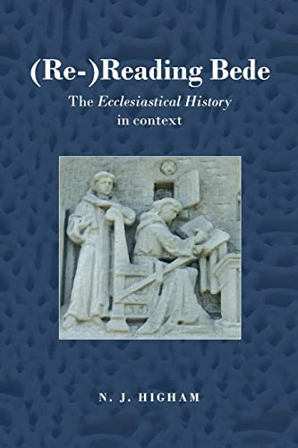 9780415353687: (Re-)Reading Bede: The Ecclesiastical History in Context
