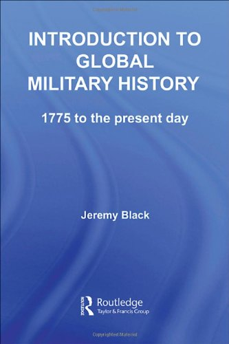 9780415353946: Introduction to Global Military History: 1775 to the Present Day