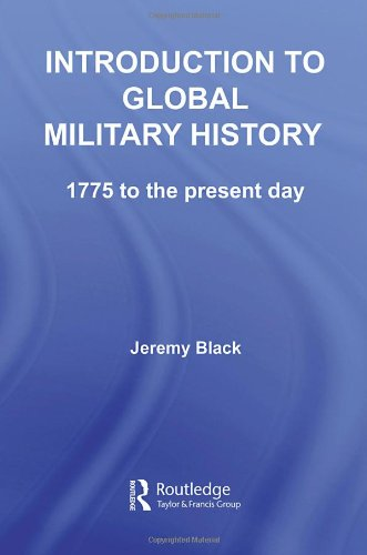 9780415353953: Introduction to Global Military History: 1775 to the present day