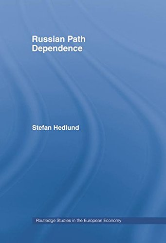 9780415354004: Russian Path Dependence: A People with a Troubled History (Routledge Studies in the European Economy)