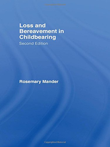 9780415354103: Loss and Bereavement in Childbearing
