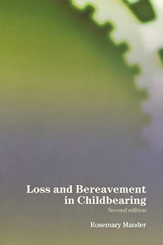 9780415354110: Loss and Bereavement in Childbearing
