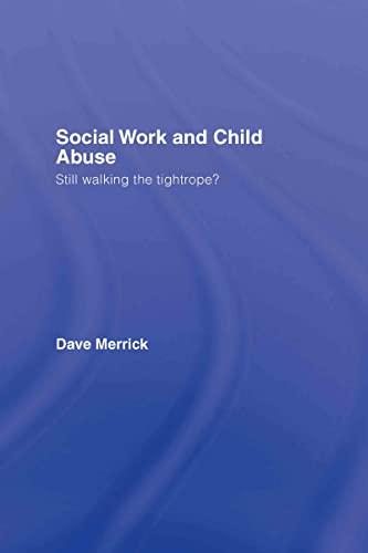 Social Work and Child Abuse (Hardback): Dave Merrick