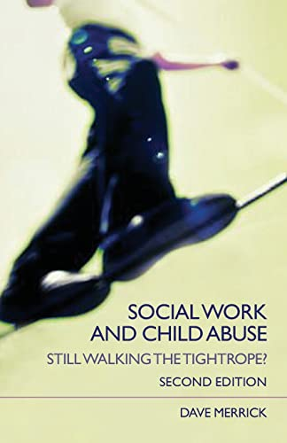 Social Work and Child Abuse (Paperback): Dave Merrick