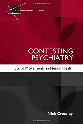 9780415354172: Contesting Psychiatry (Critical Studies in Health and Society)