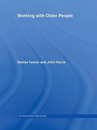 9780415354202: Working with Older People (The Social Work Skills Series)