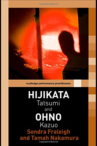 9780415354387: Hijikata Tatsumi and Ohno Kazuo (Routledge Performance Practitioners)