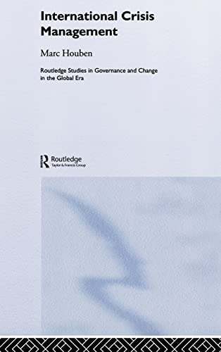 9780415354554: International Crisis Management: The Approach of European States (Routledge Studies in Governance and Change in the Global Era)