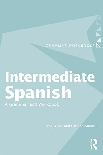9780415355025: Intermediate Spanish: A Grammar and Workbook (Grammar Workbooks)