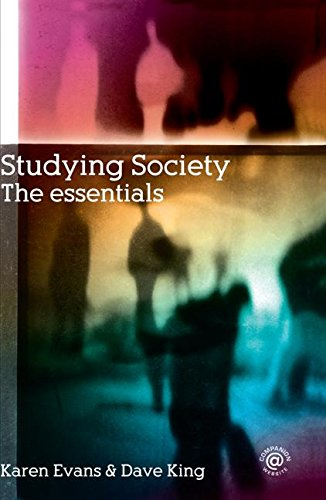 Studying Society: The Essentials (0415355192) by King, Dave; Evans, Karen; Evans, Karen; King, Dave