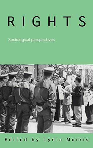 9780415355216: Rights: Sociological Perspectives