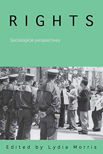 9780415355223: Rights: Sociological Perspectives