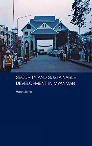 9780415355599: Security and Sustainable Development in Myanmar (Routledge Contemporary Southeast Asia Series)