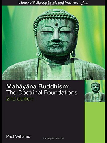 9780415356527: Mahayana Buddhism: The Doctrinal Foundations (The Library of Religious Beliefs and Practices)