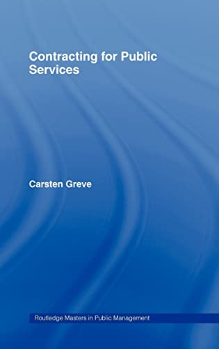 9780415356541: Contracting for Public Services (Routledge Masters in Public Management)