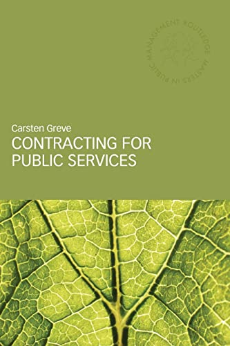 9780415356558: Contracting for Public Services (Routledge Masters in Public Management)