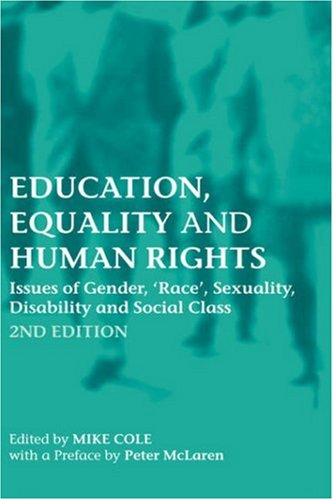 9780415356596: Education, Equality and Human Rights: Issues of gender, 'race', sexuality, disability and social class