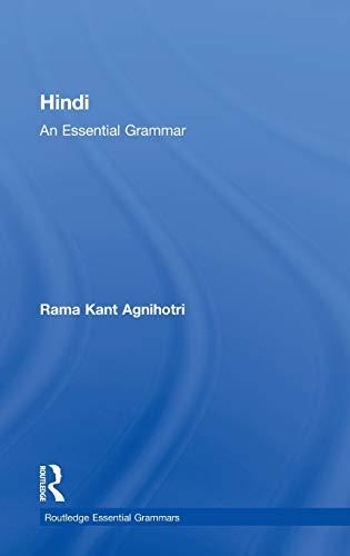 Hindi: An Essential Grammar (Routledge Essential Grammars): Rama Kant Agnihotri