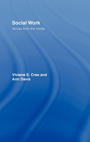 9780415356824: Social Work: Voices from the Inside