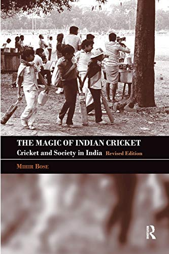 9780415356923: The Magic of Indian Cricket: Cricket and Society in India (Sport in the Global Society)
