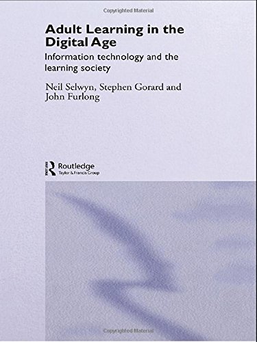 9780415356985: Adult Learning in the Digital Age: Information Technology and the Learning Society