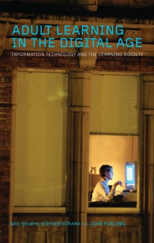 9780415356992: Adult Learning in the Digital Age: Information Technology and the Learning Society
