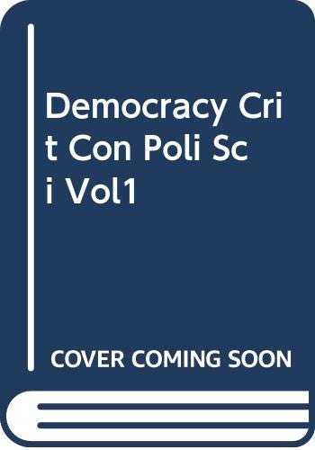 9780415357074: Democracy:Crit Con Poli Sci Vo