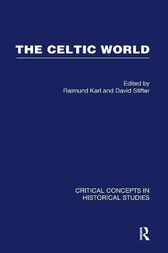9780415357159: Celtic World: Critical Concepts in Historical Studies: Volume 1