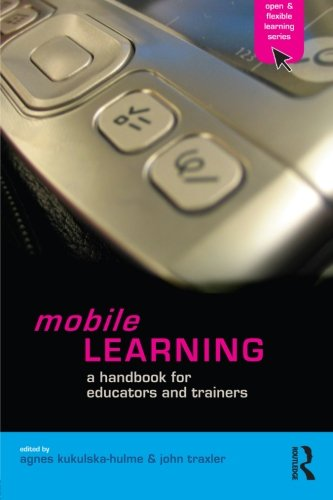9780415357401: Mobile Learning: A Handbook for Educators and Trainers (The Open And Flexible Learning Series)