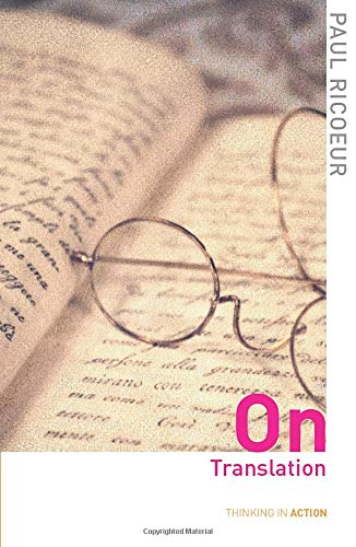 9780415357784: On Translation (Thinking in Action)