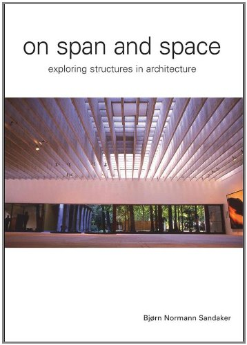 9780415357920: On Span and Space: Exploring Structures in Architecture