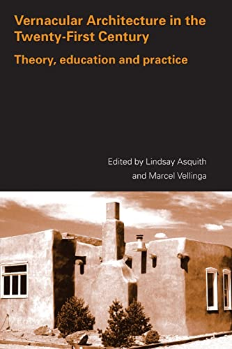 9780415357951: Vernacular Architecture in the 21st Century: Theory, Education and Practice