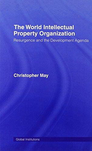 9780415358002: World Intellectual Property Organization (WIPO): Resurgence and the Development Agenda (Global Institutions)