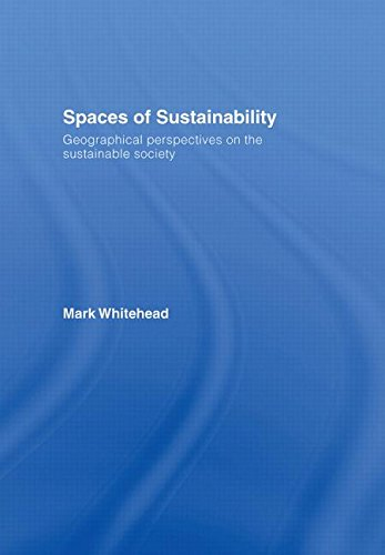 9780415358033: Spaces of Sustainability: Geographical Perspectives on the Sustainable Society
