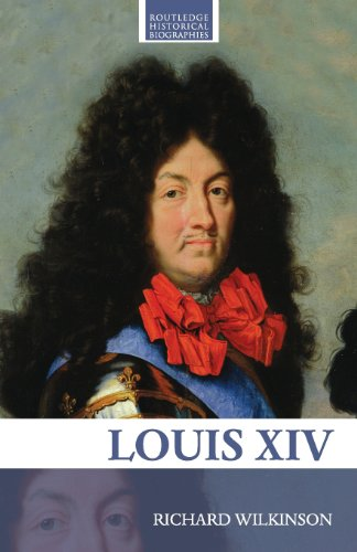 9780415358163: Louis XIV (Routledge Historical Biographies)
