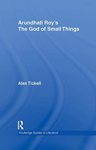 9780415358422: Arundhati Roy's The God of Small Things: A Routledge Study Guide (Routledge Guides to Literature)