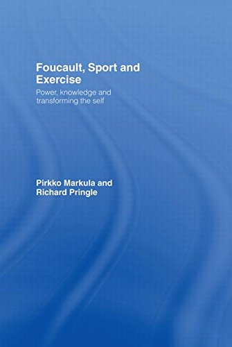 9780415358620: Foucault, Sport and Exercise: Power, Knowledge and Transforming the Self