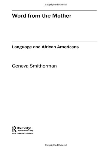 9780415358750: Word from the Mother: Language and African Americans