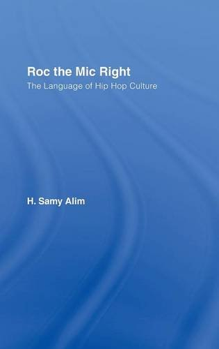 9780415358774: Roc the Mic Right: The Language of Hip Hop Culture