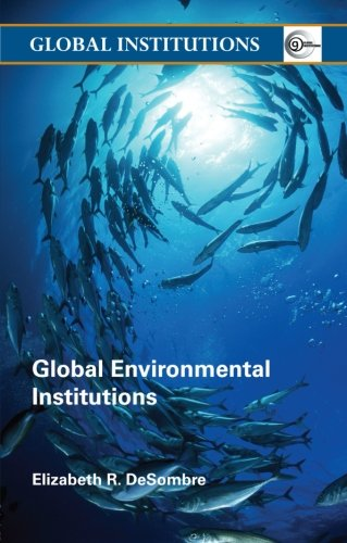 9780415358958: Global Environmental Institutions (Global Institutions)