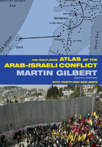 9780415359009: The Routledge Atlas of the Arab-Israeli Conflict (Routledge Historical Atlases)